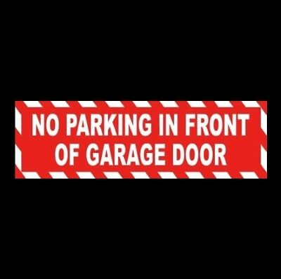 No Parking In Front Of Garage Door Home Or Business Sticker Sign Store Company