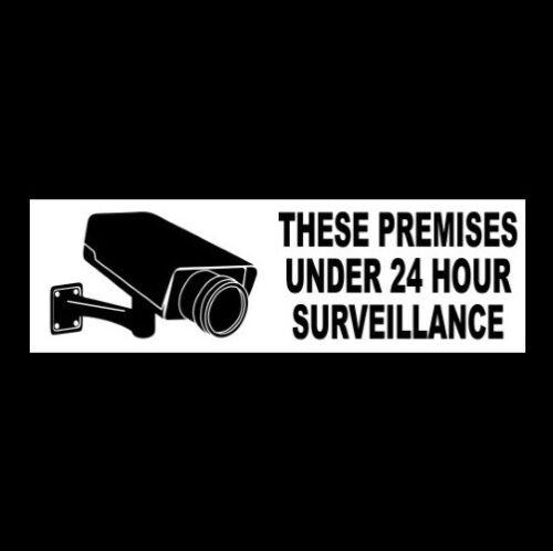 """PREMISES UNDER 24 HOUR SURVEILLANCE"" cctv video property SECURITY STICKER sign"