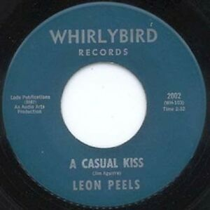 LEON-PEELS-A-CASUAL-KISS-WHIRLYBIRD-45-1964