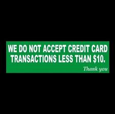 """""""NO CREDIT TRANSACTIONS LESS THAN $10"""" business store sign ..."""