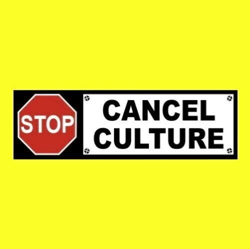 """STOP CANCEL CULTURE"" Anti liberal censorship BUMPER STICKER political decal NEW"