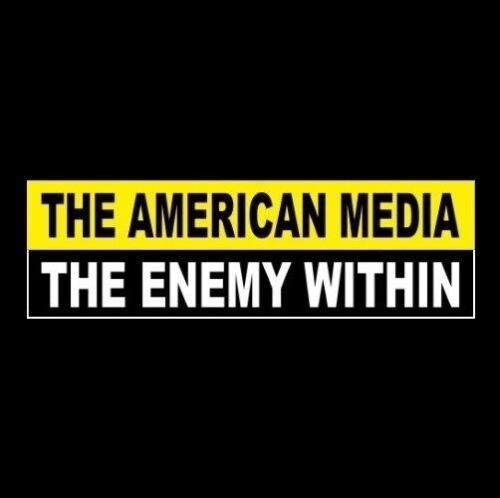 """THE AMERICAN MEDIA - THE ENEMY WITHIN"" decal BUMPER STICKER Anti CNN MSNBC Fox"