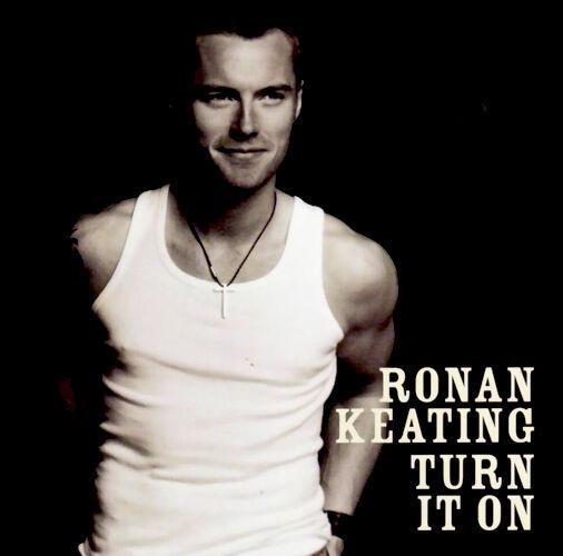 RONAN KEATING TURN IT ON CD Album MINT/MINT/MINT *