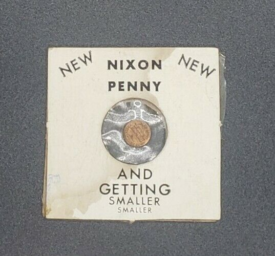 VINTAGE NIXON PENNY AND GETTING SMALLER NOVELTY COLLECTIBLE 1964