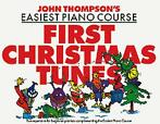 John Thompson's Easiest Piano Course | First Christmas Tunes