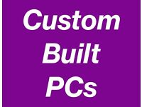 *CUSTOM BUILT PCs* - Gaming PC - Music/Video Editing PC - Everyday PC - Desktop PC for any purpose!