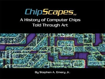 ChipScapes - A History of Computer Chips Told Through Art - Book,Gift,Nerd,Geek