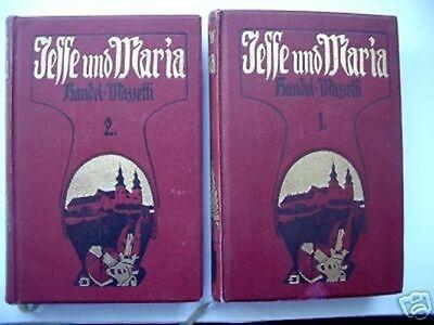 2 Bd. Jesse und Maria Roman Donaulande 1907 Handel-Mazz
