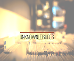 Unknown Leisures