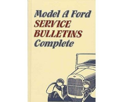 "Model A Ford Service Bulletins ""Complete"""