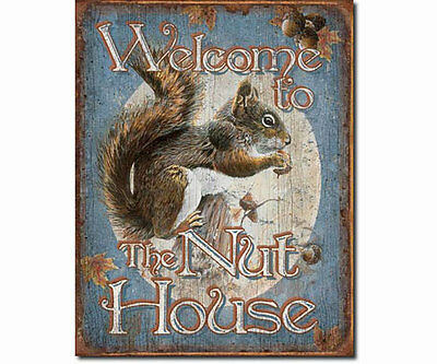 Song Bird Essentials Welcome To The Nut House 12 x 16 inch Tin Sign - Nut House Bird House