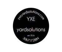 YXE Yard Solutions - Looking for 2-3 part time workers