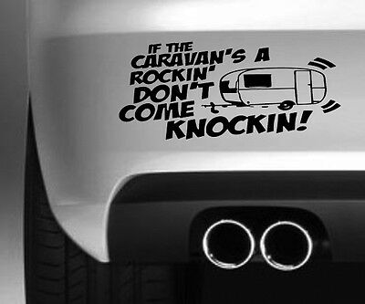 IF THE CARAVAN IS ROCKING  FUNNY CAR BUMPER STICKER DRIFT VINYL DECAL GRAPHIC