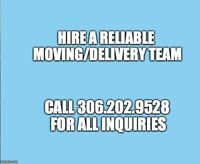 ⭐️ RELIABLE Movers / Delivery ⭐️ 306.202.9528 ⭐️