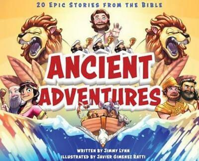Bible Story Books (Ancient Adventures: 20 Epic Stories from the Bible by Jimmy Lynn:)