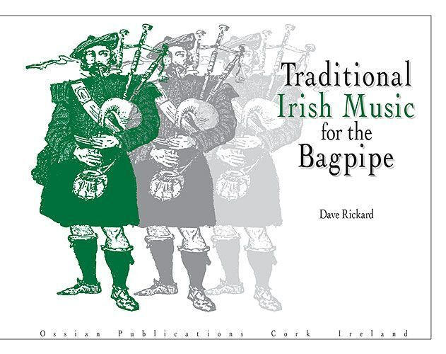 Traditional Irish Music For The Bagpipe Bagpipes Songs Tunes Book