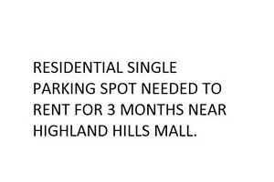 parking spot needed near Highland Hills Mall