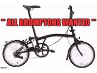** BROMPTON WANTED ** ALL BROMPTONS WANTED **
