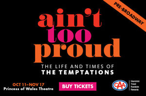 Ain't Too Proud - Temptations Musical - November 3 - 2 Tickets