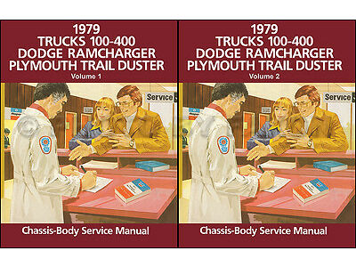 1979 Dodge Pickup Truck Shop Manual D100-D400 W100-W400 Ramcharger Trailduster