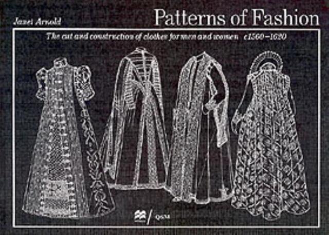 Patterns of Fashion: C1560-1620: 1560-1620 v. 3 (Paperback), Arno. 9780333382844