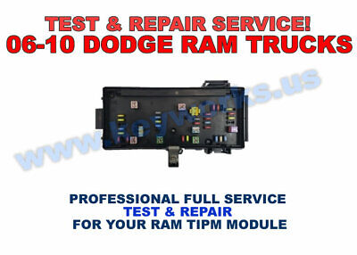 06-10 Dodge RAM 1500,2500,3500 TIPM Module - FULL DIAGNOSIS & TESTING SERVICE