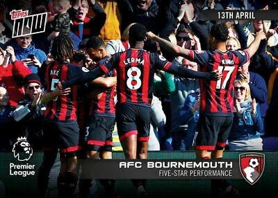 2018-19 Topps NOW Premier League 118 AFC Bournemouth [13.4.19]