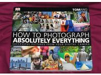 'How to Photograph Absolutely Everything: Successful Pictures from your Digital Camera' book as new
