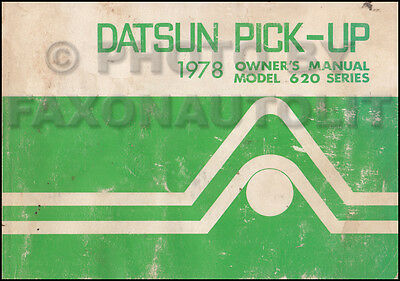 1978 Datsun Pickup Truck Owners Manual 620 Owner Guide Book OEM Original