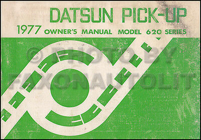 1977 Datsun Pickup Truck Owners Manual 620 Owner Guide Book OEM Original