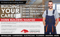 Home Builders & Tradesmen Wanted.