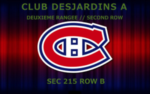 *BILLET HOCKEY TICKETS / CANADIENS DESJARDINS A / 2IEME RANGEE