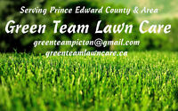 Green Team lawns - Now servicing Prince Edward and Quinte West