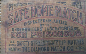 VINTAGE SAFE HOME MATCH CRATE ENDS DIAMOND MATCH CO ADVERTISING