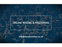 Online music production available! Mixing & Mastering
