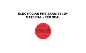442A & 309A ELECTRICIAN EXAM STUDY MATERIAL (RED SEAL)