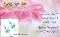 Spring Mother's Day Gift Show, May 12 & 13 weekend!