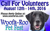 WOOFA~ROO PET FEST IS LOOKING FOR VOLUNTEERS!!