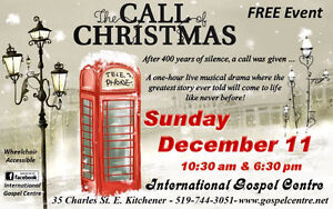 The Call of Christmas Cambridge Kitchener Area image 1