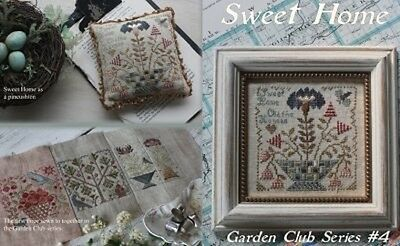 Sweet Home - Garden Club Series #4 - Blackbird Designs New Chart