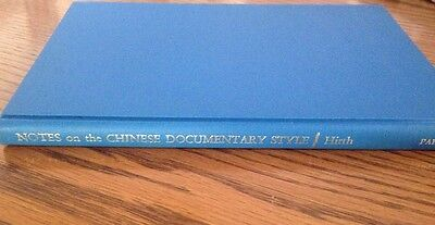 Notes on the Chinese Documentary Style by Hirth. Second Edition 1969. HB](note by note documentary)