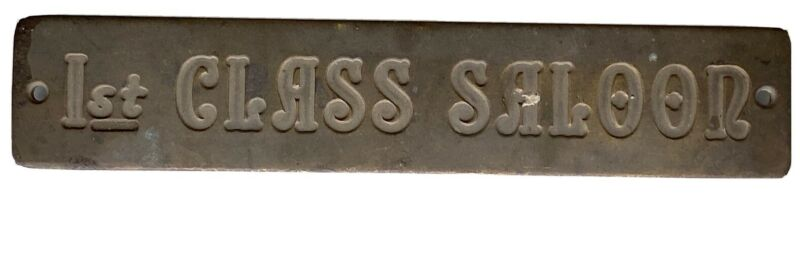 OLD VINTAGE BRASS 1st CLASS SALOON SIGN Cruise Ship Saloon Sign Plaque