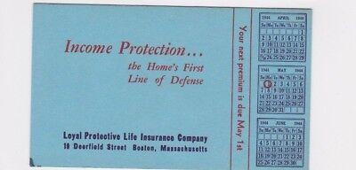 Vintage Boston Mass 1944 Loyal Protective Life Insurance Co  Ink Blotter