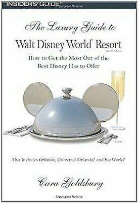 De Lujo Guide To Walt Disney World Resort: How To Get el más Out Of The Best