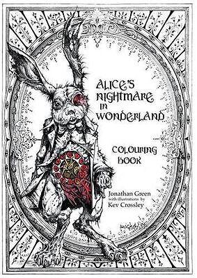 NEW - Alice's Nightmare in Wonderland Colouring Book (Paperback) ISBN1909679828