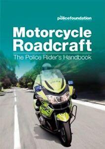 **NEW** - Motorcycle roadcraft: the police rider's handbook (PB) - 0117081884