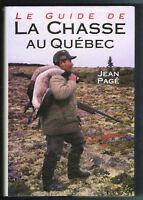 le guide de la chasse au quebec jean page