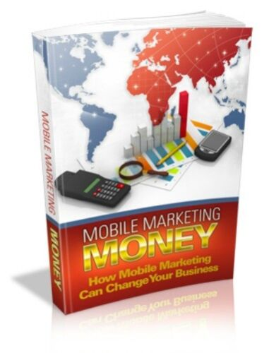Mobile Marketing Money PDF eBook with Full resale rights!