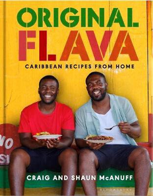 Original Flava: Caribbean Recipes from Home | Craig McAnuff