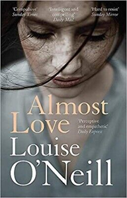 Almost Love By Louise O'Neill NEW (Paperback) Fiction Book
